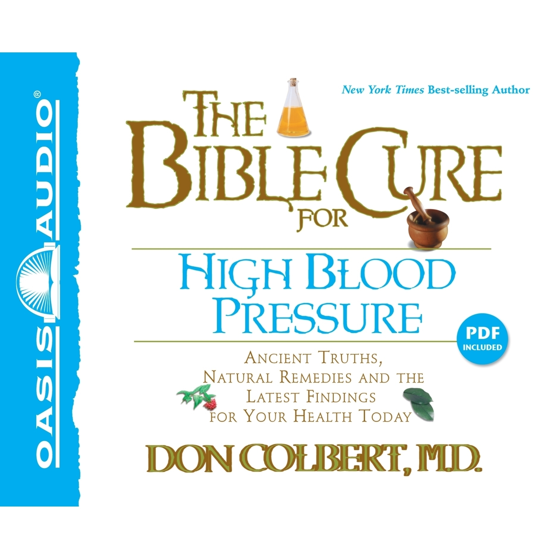 Printable The Bible Cure for High Blood Pressure: Ancient Truths, Natural Remedies and the Latest Findings for Your Health Today Audiobook Cover Art