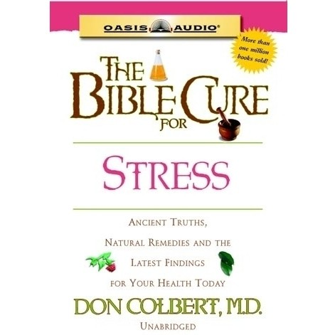 Printable The Bible Cure for Stress: Ancient Truths, Natural Remedies and the Latest Findings for Your Health Today Audiobook Cover Art