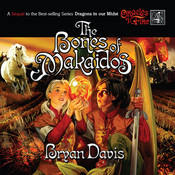 The Bones of Makaidos Audiobook, by Bryan Davis