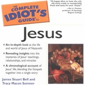 The Complete Idiot's Guide to Jesus Audiobook, by James S. Bell
