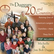 The Duggars: 20 and Counting!: Raising One of America's Largest Families—How They Do It, by Jim Bob Duggar, Michelle Duggar
