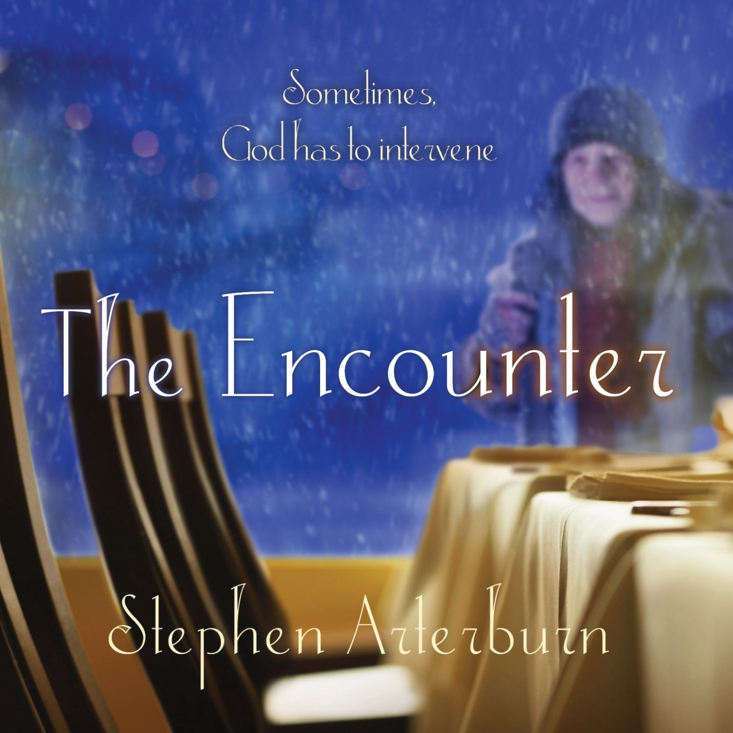 Printable The Encounter: Sometimes God Has to Intervene Audiobook Cover Art