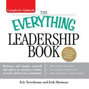 The Everything Leadership Book, by Eric Yaverbaum, Erik Sherman
