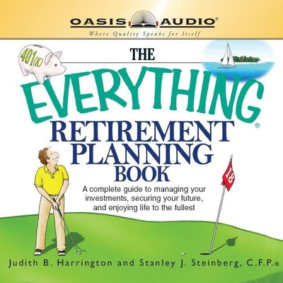 The Everything Retirement Planning Book Audiobook, by Judith Harrington