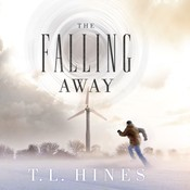 The Falling Away Audiobook, by T. L. Hines