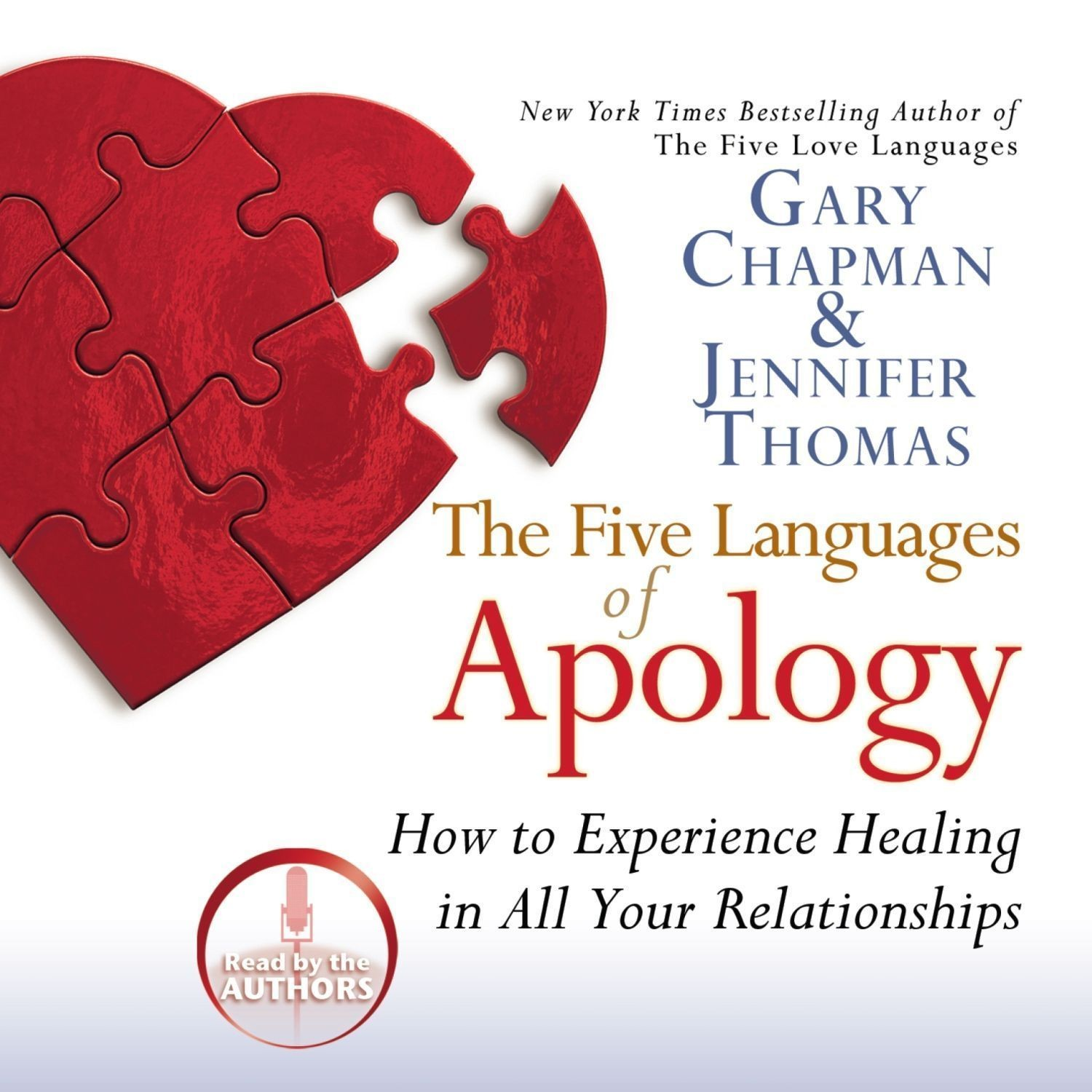 Printable The Five Languages of Apology: How to Experience Healing in All Your Relationships Audiobook Cover Art