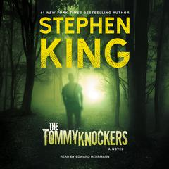 The Tommyknockers Audiobook, by Stephen King