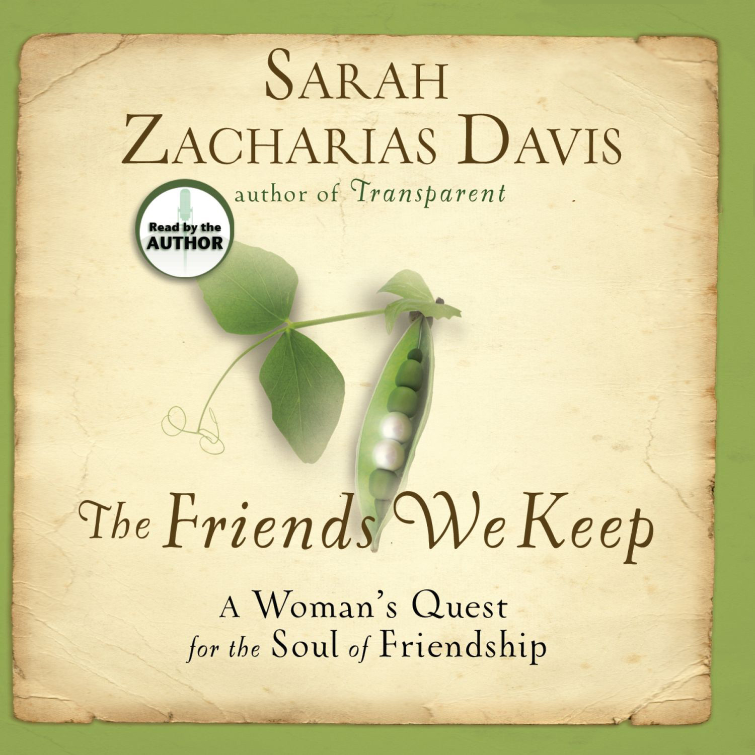 Printable The Friends We Keep: A Woman's Quest for the Soul of Friendship Audiobook Cover Art