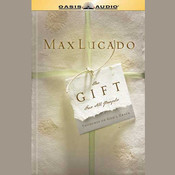 The Gift For All People Audiobook, by Max Lucado