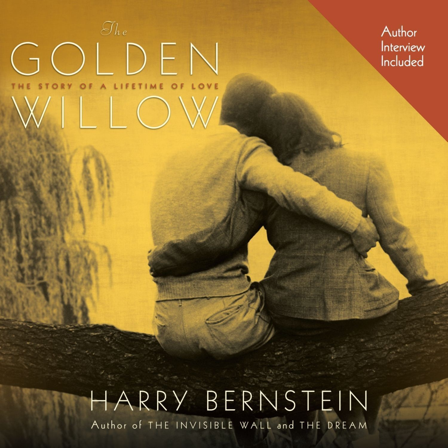 Printable The Golden Willow: The Story of a Lifetime of Love Audiobook Cover Art