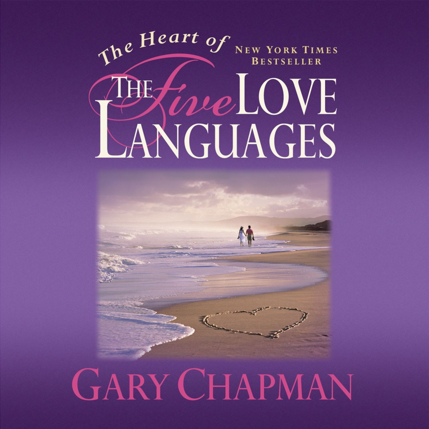 Printable The Heart of the Five Love Languages Audiobook Cover Art