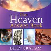 The Heaven Answer Book Audiobook, by Billy Graham