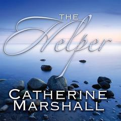 The Helper Audiobook, by Catherine Marshall