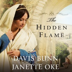 The Hidden Flame Audiobook, by Janette Oke, Davis Bunn