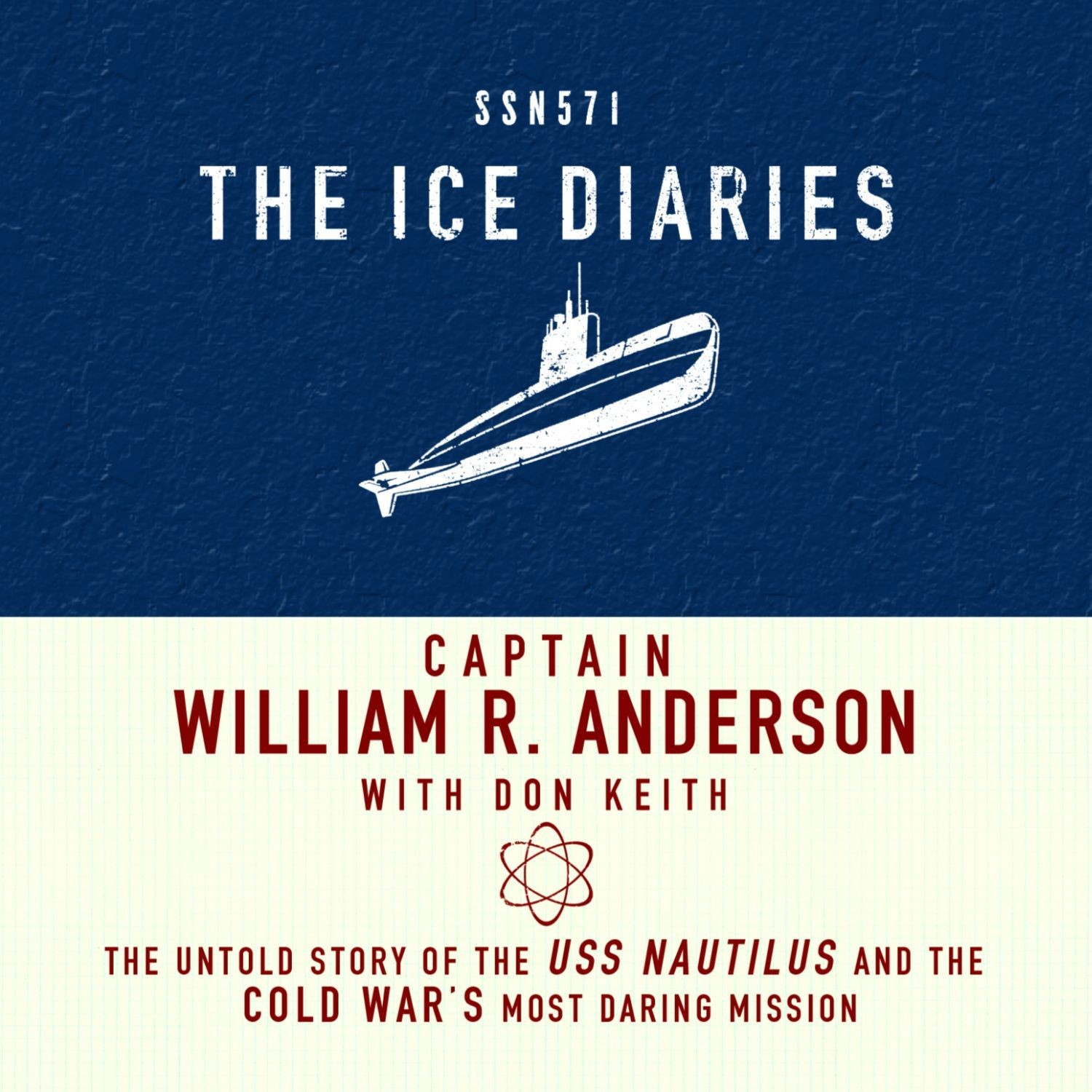 Printable The Ice Diaries: The Untold Story of the Cold War's Most Daring Mission Audiobook Cover Art