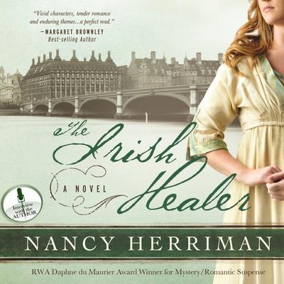 The Irish Healer Audiobook, by Nancy Herriman