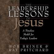 The Leadership Lessons of Jesus Audiobook, by Bob Briner