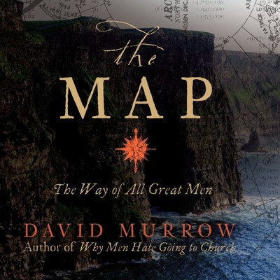 The Map: The Way of All Great Men Audiobook, by David Murrow