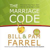 The Marriage Code: Discovering Your Own Secret Language of Love Audiobook, by Bill Farrel, Pam Farrel
