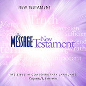 The Message Bible: New Testament Audiobook, by Eugene H. Peterson