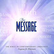 The Message Bible: Complete Bible, by Eugene H. Peterson