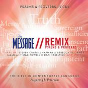 The Message Bible Remix Psalms & Proverbs, by Eugene H. Peterson
