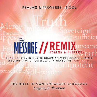 The Message Bible Remix Psalms & Proverbs Audiobook, by Eugene H. Peterson