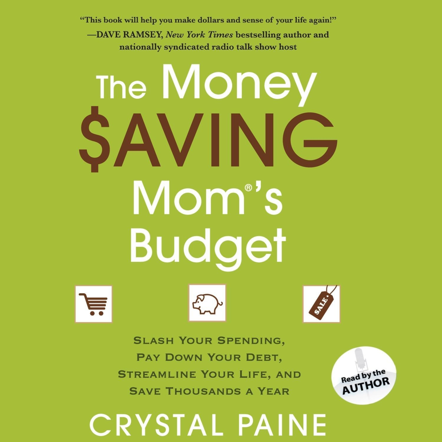 Printable The Money Saving Mom's Budget: Slash Your Spending, Pay Down Your Debt, Streamline Your Life, and Save Thousands a Year Audiobook Cover Art