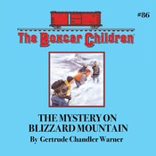 The Mystery on Blizzard Mountain, by Gertrude Chandler Warner