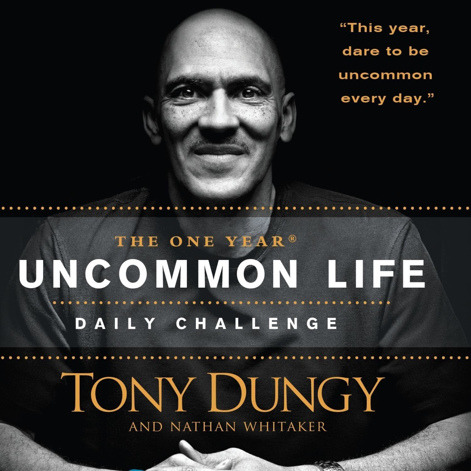 Printable The One Year Uncommon Life Daily Challenge Audiobook Cover Art