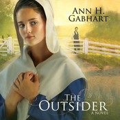 The Outsider: A Novel Audiobook, by Ann H. Gabhart