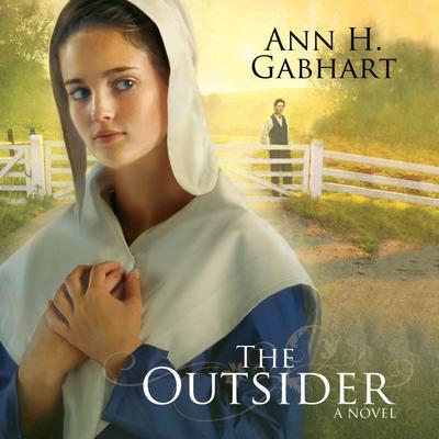 The Outsider: A Novel Audiobook, by Ann H. Gabhart