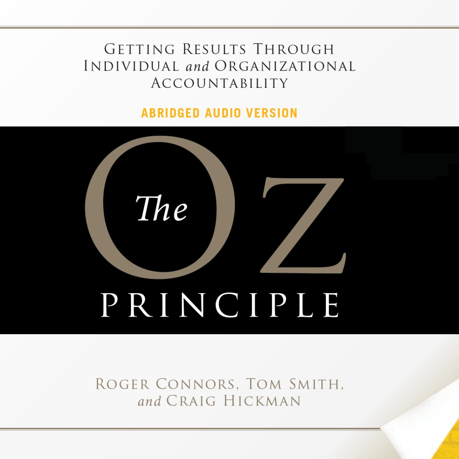 Printable The Oz Principle: Getting Results Through Individual and Organizational Accountability Audiobook Cover Art