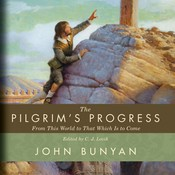 The Pilgrim's Progress: From This World to That Which Is to Come Audiobook, by John Bunyan, C. J. Lovik