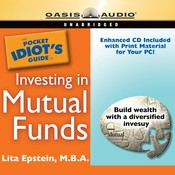 The Pocket Idiot's Guide to Investing in Mutual Funds, by Lita Epstein