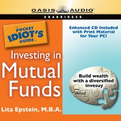 The Pocket Idiots Guide to Investing in Mutual Funds Audiobook, by Lita Epstein