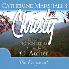 The Proposal Audiobook, by Catherine Marshall, C. Archer