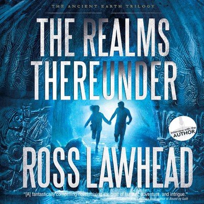The Realms Thereunder Audiobook, by Ross Lawhead