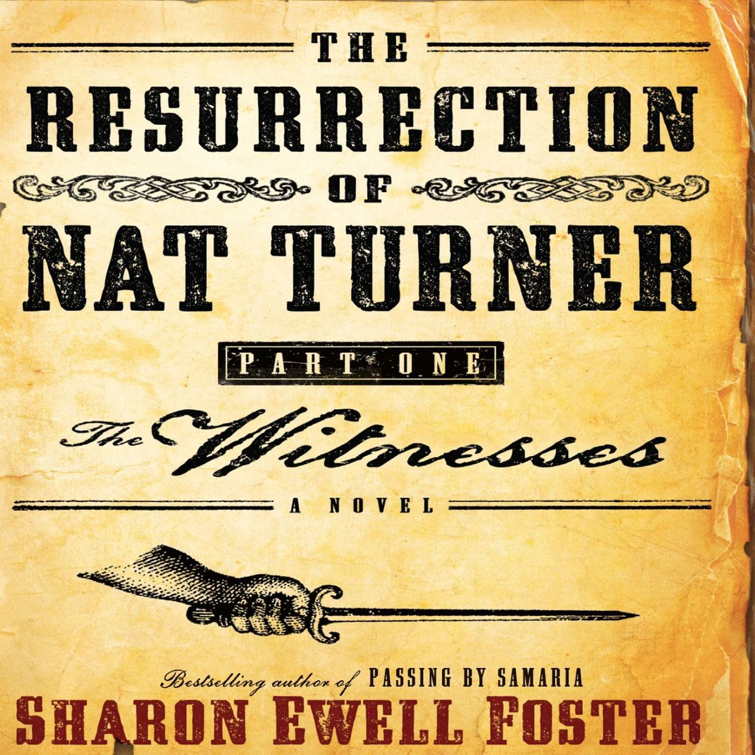 Printable The Resurrection of Nat Turner, Part 1: The Witnesses: A Novel Audiobook Cover Art