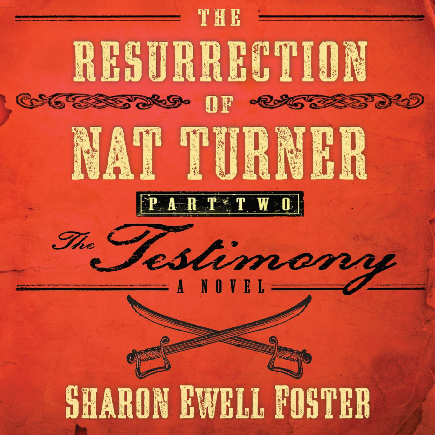 Printable The Resurrection of Nat Turner, Part 2: The Testimony: A Novel Audiobook Cover Art