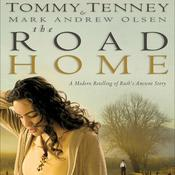 The Road Home Audiobook, by Tommy Tenney