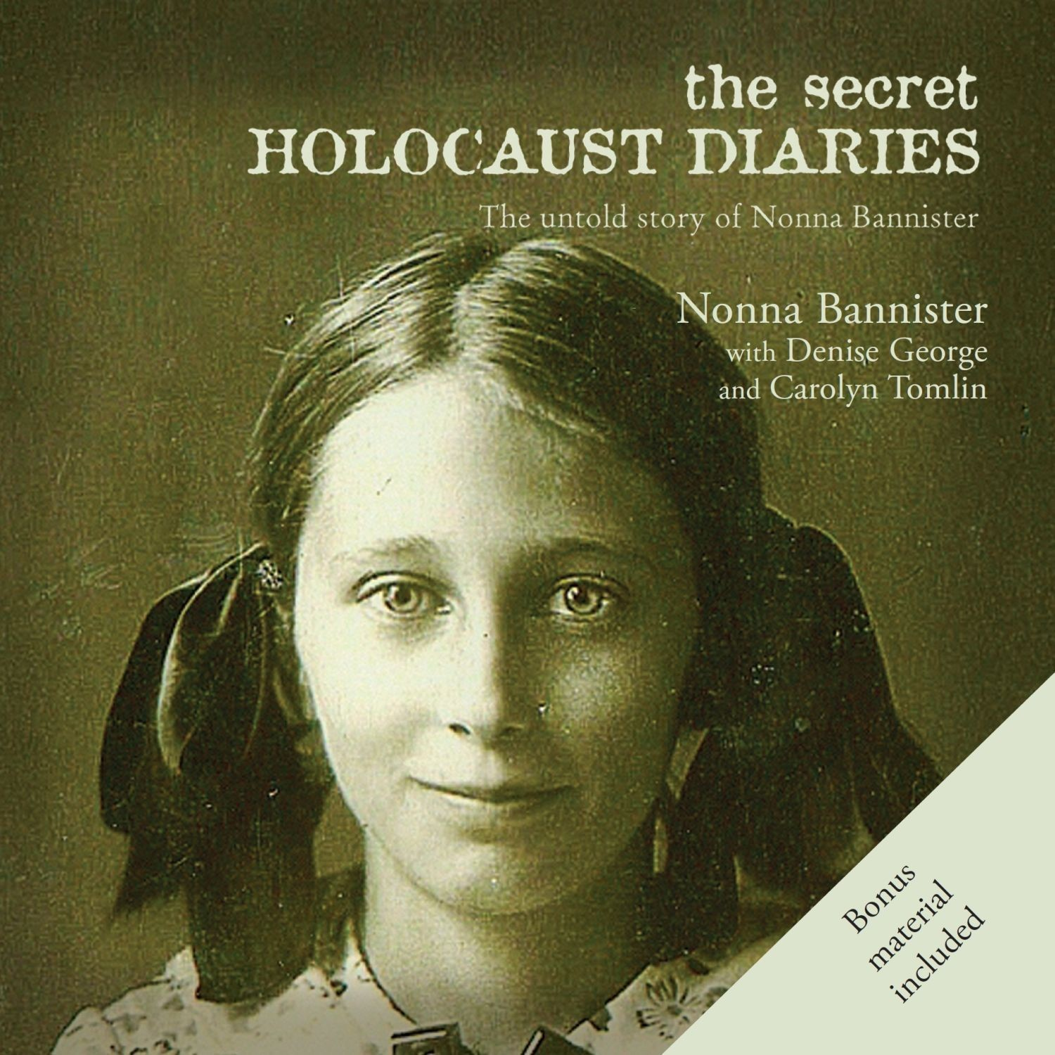 Printable The Secret Holocaust Diaries: The Untold Story of Nonna Bannister Audiobook Cover Art
