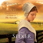 The Seeker: A Novel Audiobook, by Ann H. Gabhart