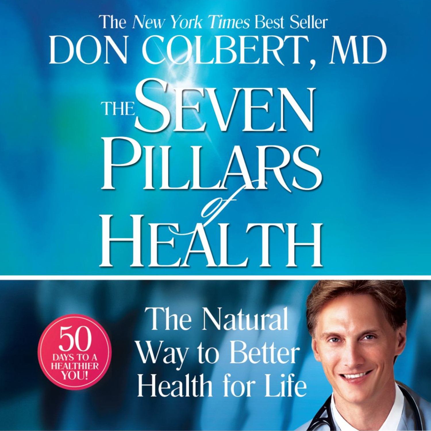 Printable The Seven Pillars of Health: The Natural Way to Better Health for Life Audiobook Cover Art