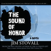 The Sound of Honor, by Jim Stovall