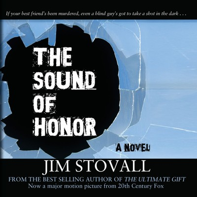 The Sound of Honor Audiobook, by Jim Stovall