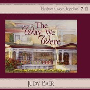 The Way We Were Audiobook, by Judy Baer