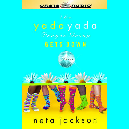Printable The Yada Yada Prayer Group Gets Down Audiobook Cover Art