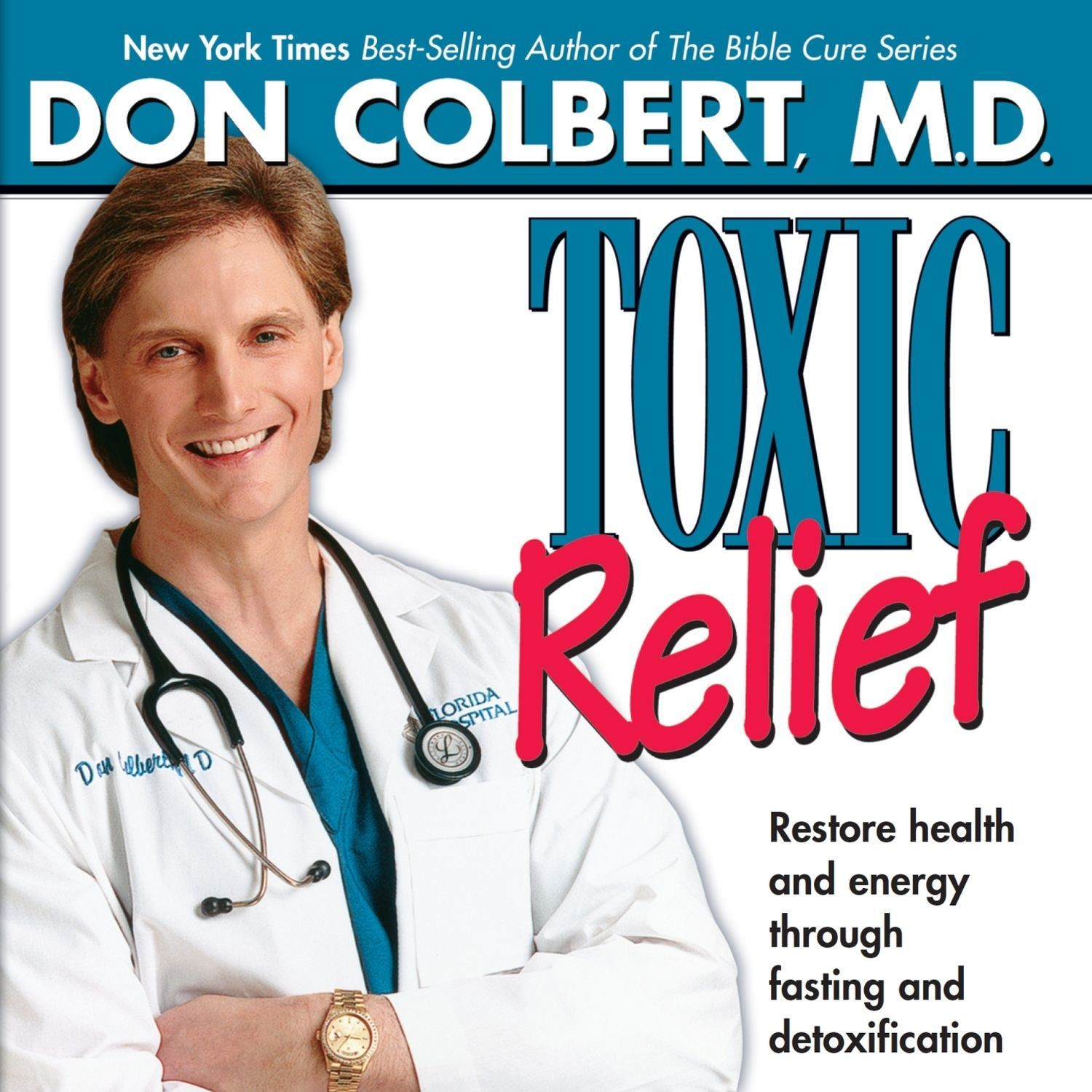 Printable Toxic Relief: Restore Health and Energy Through Fasting and Detoxification Audiobook Cover Art