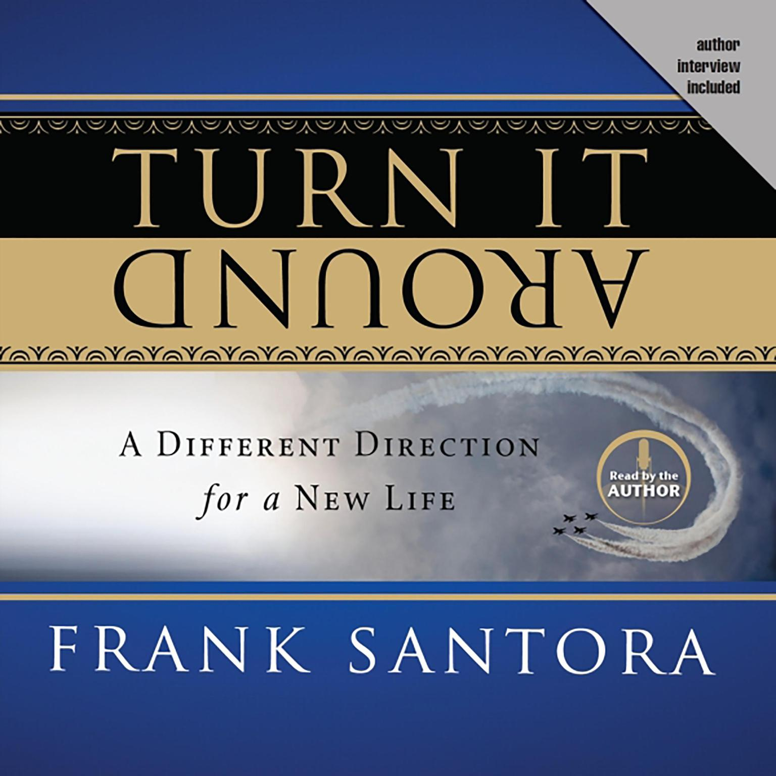 Printable Turn It Around: A Different Direction for a New Life Audiobook Cover Art